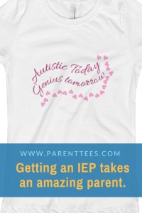 Autistic Today, Genius Tomorrow t-shirt