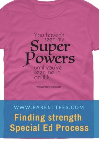 You Haven't Seen My Super Powers Until You've Seen Me in an IEP