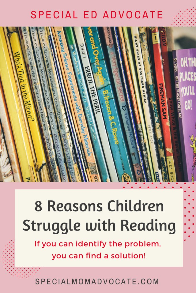 8 Reasons Children Struggle With Reading