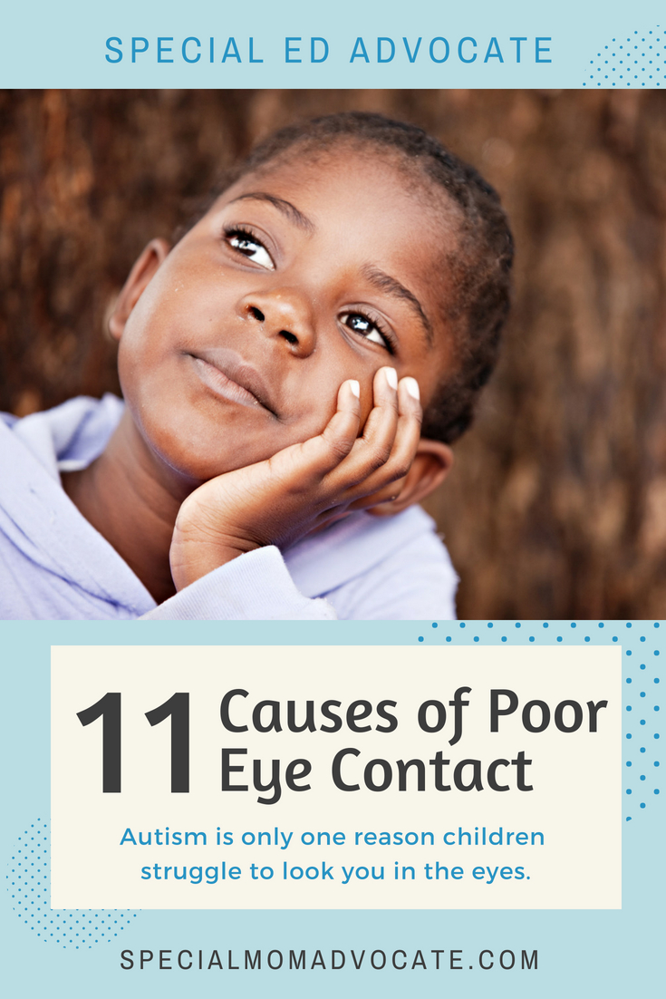 11 Reasons a Child Cannot Look You in the Eyes | Special ...