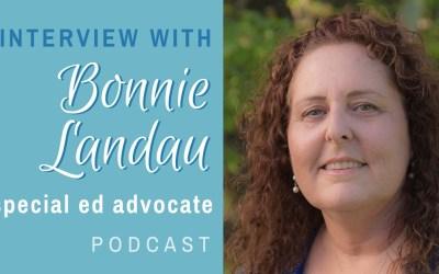 Interview with Bonnie Landau, Special Education Advocate