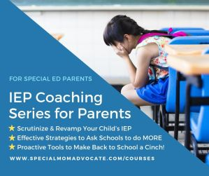IEP Coaching Series for Parents