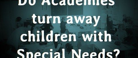 Do Academies turn away children with Special Needs?