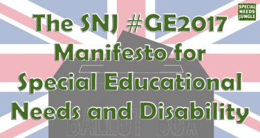 The SNJ #GE2017 Manifesto for Special Educational Needs and Disability
