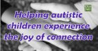 Image title: Helping autistic children experience connection