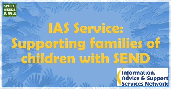 TITLE: IAS Service- Supporting families children SEND
