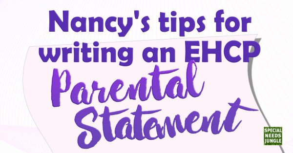 Nancy's tips for writing an EHCP parental statement