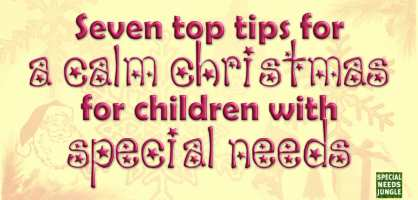 Seven tips for a calm Christmas for children with special needs