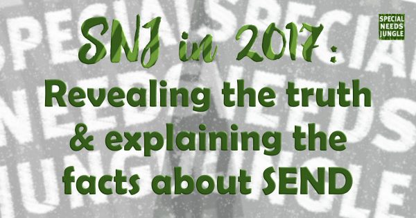 Image title: SNJ in 2017: Revealing the truth & explaining the facts about SEND