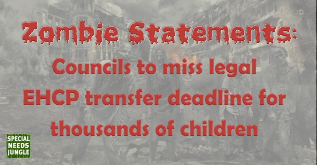 Zombie Statements: Councils to miss legal EHCP transfer deadline for thousands of children