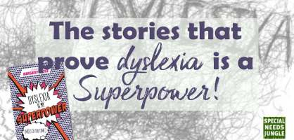 The stories that prove dyslexia is a superpower! [Giveaway]