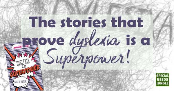 Image of book cover and words: The stories that prove dyslexia is a superpower! [Giveaway]