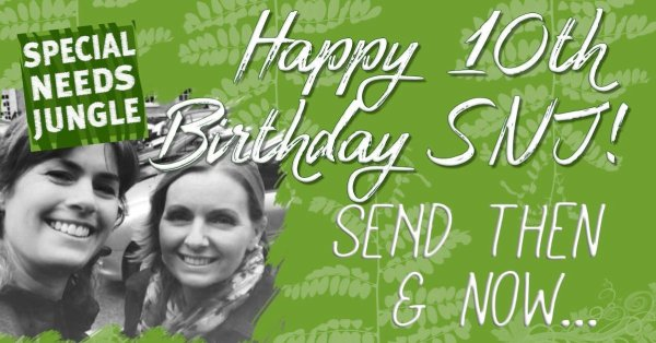 Happy 10th birthday SEND then and now...