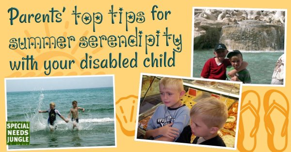 Parents' top tips for summer serendipity with your disabled child