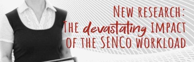 The devastating impact of the SENCo workload