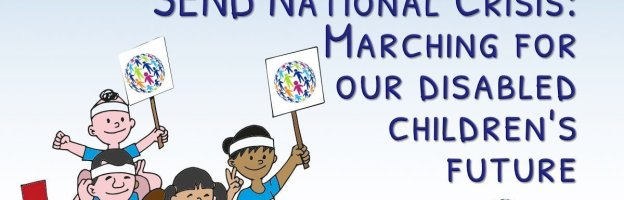 SEND National Crisis: Marching for our disabled children's future