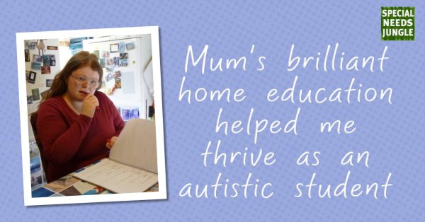 Mum's 'brilliant' home education helped me thrive as an autistic student