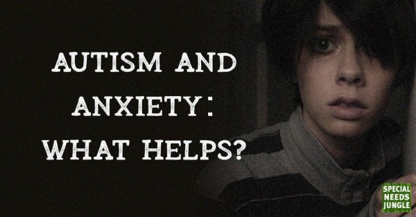 Autism and Anxiety: What helps? Image of young person looking anxious