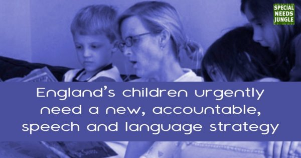 England's children urgently need a new, accountable, speech and language strategy