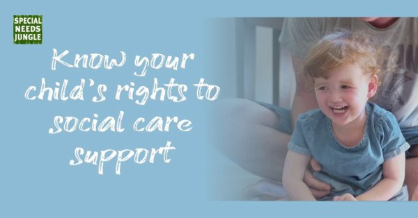 Know your child's rights to social care support