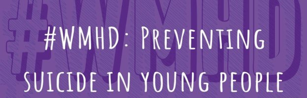 #WMHD: Preventing suicide in young people