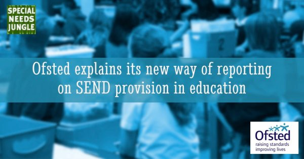 Ofsted explains its new way of reporting 