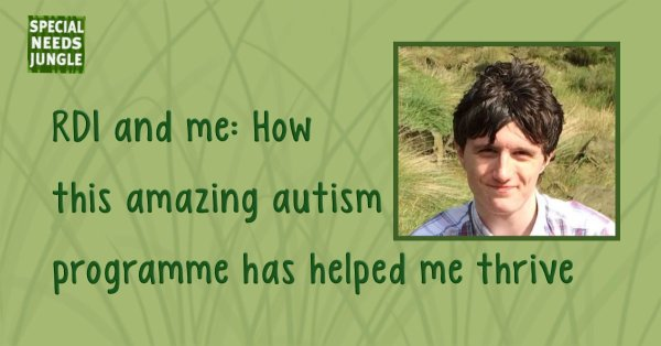 RDI and me: How this amazing autism programme has helped me thrive