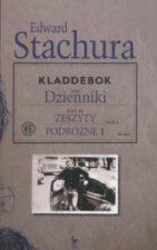 Dzienniki. Zeszty podróżne2, E. Stachura