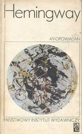 49 opowiadań, E. Hemingway