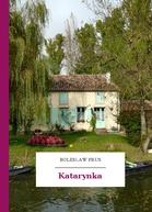 Katarynka, B. Prus