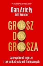 Grosz do grosza, D. Ariely, J. Kreisler