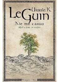 Nie ma czasu, U. LeGuin