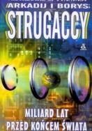 Miliard lat przed końcem świata, A. F. Strugaccy