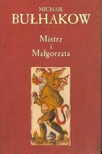 Mistrz i Małgorzata, M. Bułhakow