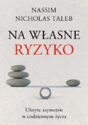 Na własne ryzyko, N.N.Taleb