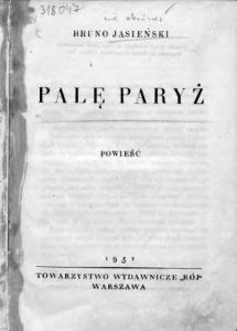 Palę Paryż, B. Jasieński