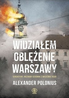 Widziałem oblężenie Warszawy, A. Polonius