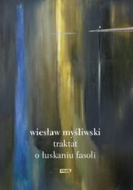 Traktat o łuskaniu fasoli, W. Myśliwski