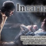Incarnation, part 2: Hero in the Flesh