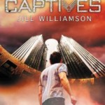 Books I'm Excited About - Captives By Jill Williamson
