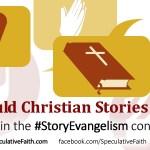 Should Christian Stories Evangelize? Chapter 4