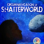 Circumnavigation of Shatterworld
