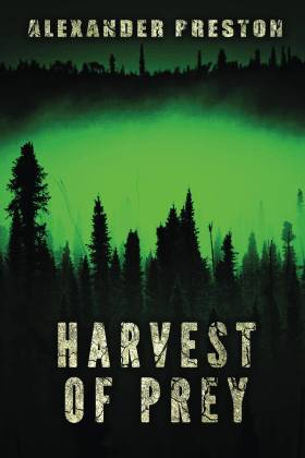 Harvest of Prey, Alexander Preston
