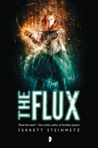Review: The Flux by Ferret Steinmetz
