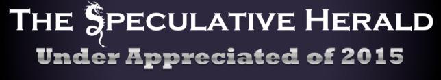 SpeculativeHerald-Header-UnderAppreciated