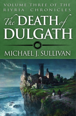 Review: The Death of Dulgath by Michael J. Sullivan