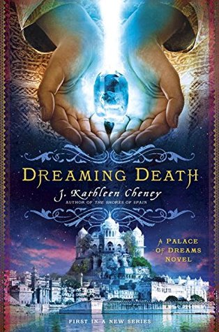 Review: Dreaming Death by J. Kathleen Cheney