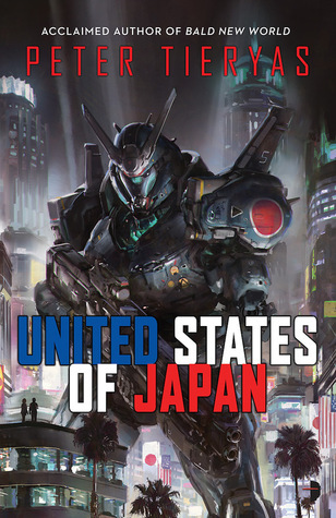 Audibook Review: United States of Japan by Peter Tieryas