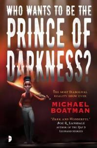 Who Wants to be the Prince of Darkness
