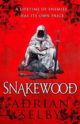 Review: Snakewood by Adrian Selby